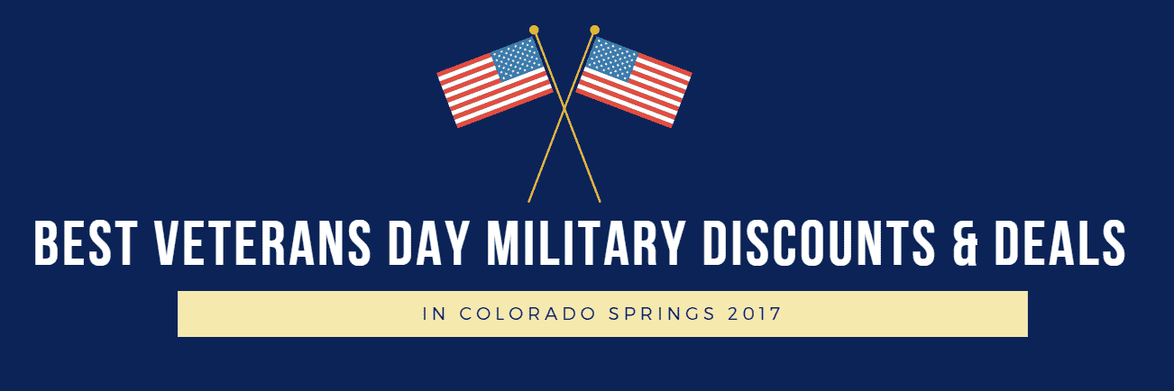 Best Veterans Day Military Discounts & Deals in Colorado Springs 2017